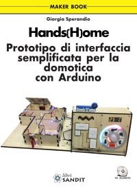 HANDS(H)OME - LIBRO A COLORI E CON CD-ROM